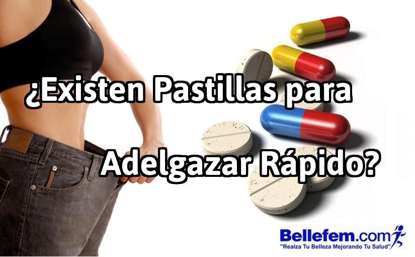 Existen pastillas para adelgazar r pido - Que puedo hacer para adelgazar ...
