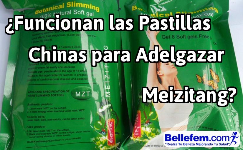 ¿Funcionan las Pastillas Chinas para Adelgazar Meizitang?