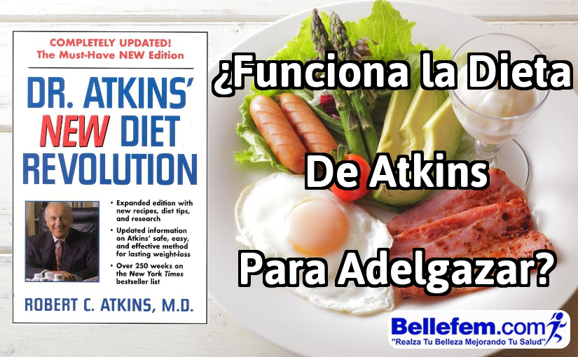 ¿Funciona la Dieta de Atkins para Adelgazar?