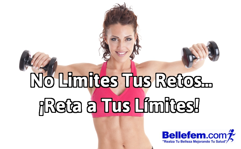 No Limites Tus Retos… ¡Reta a Tus Límites!
