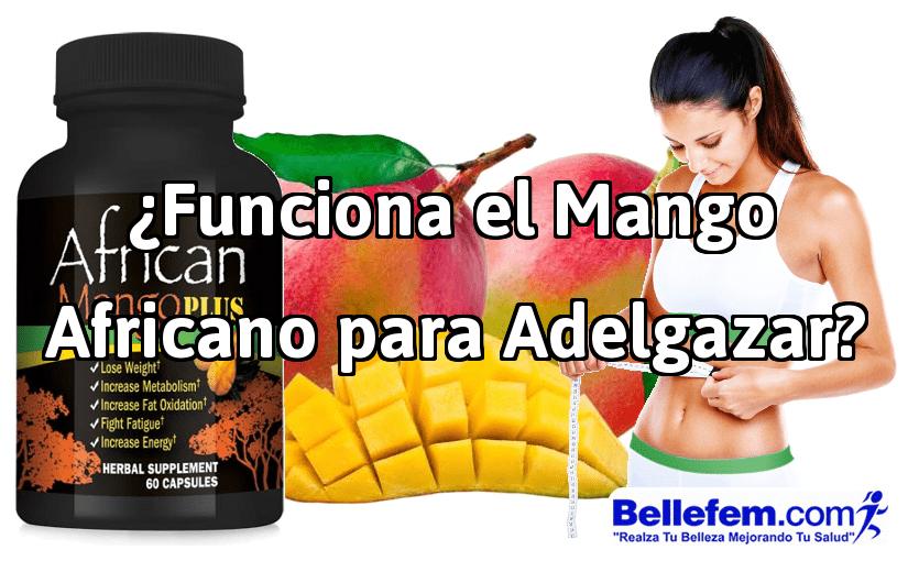¿Funciona el Mango Africano para Adelgazar?